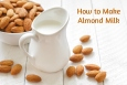 how-to-make-almond-milk